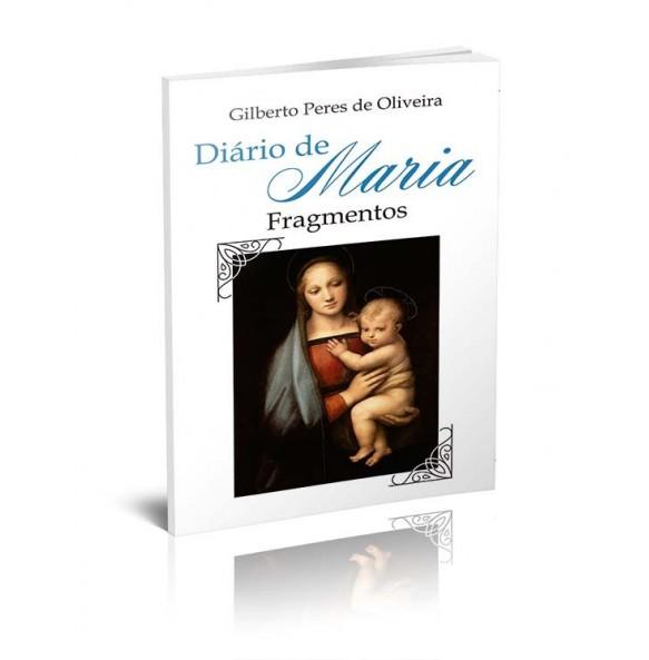 DIÁRIO DE MARIA - Fragmentos