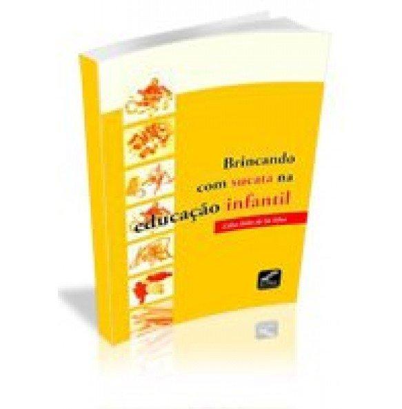 BRINCANDO COM SUCATA NA EDUCAÇÃO INFANTIL