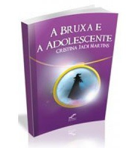 A BRUXA E A ADOLESCENTE