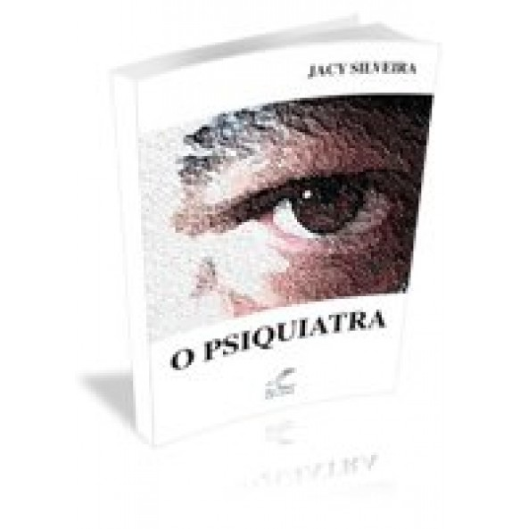 O PSIQUIATRA