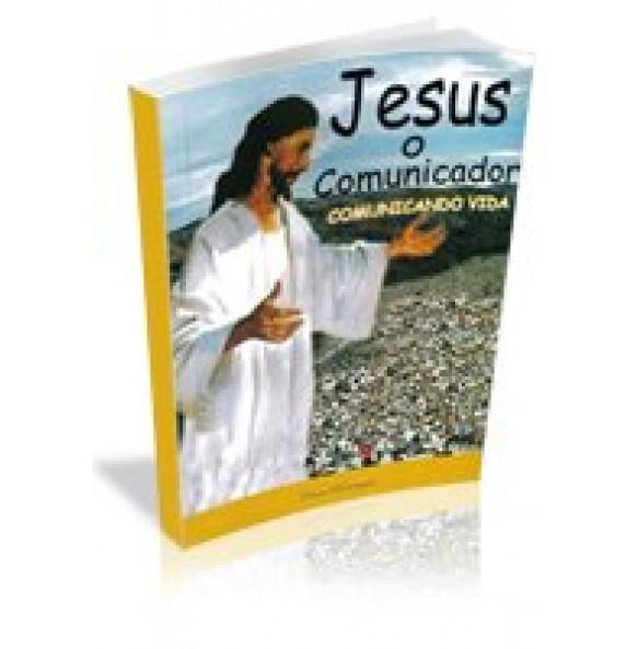 JESUS O COMUNICADOR
