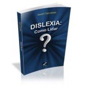 DISLEXIA: COMO LIDAR?