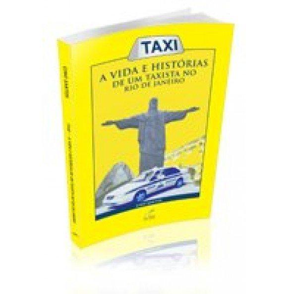 TAXI– A vida e histórias de um taxista no Rio de Janeiro
