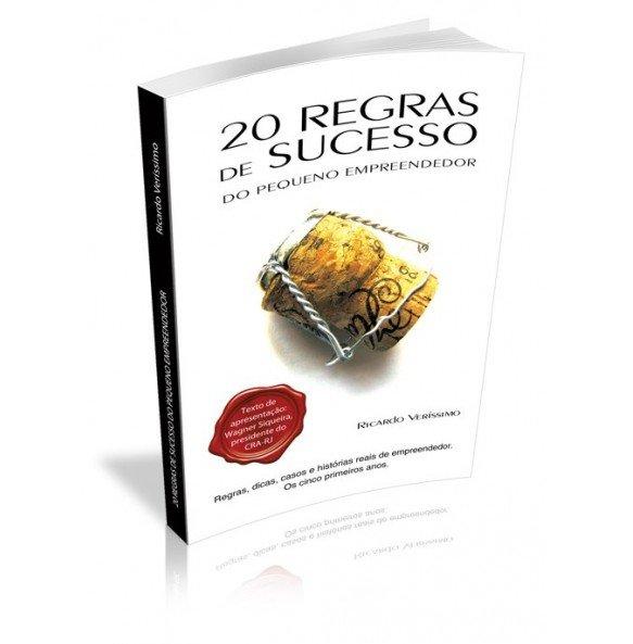 20 REGRAS DE SUCESSO DO PEQUENO EMPREENDEDOR,