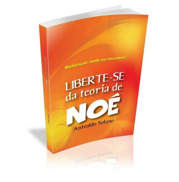 LIBERTE- SE DA TEORIA DE NOÉ