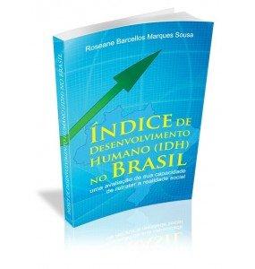 ÍNDICE DE DESENVOLVIMENTO HUMANO (IDH) NO BRASIL
