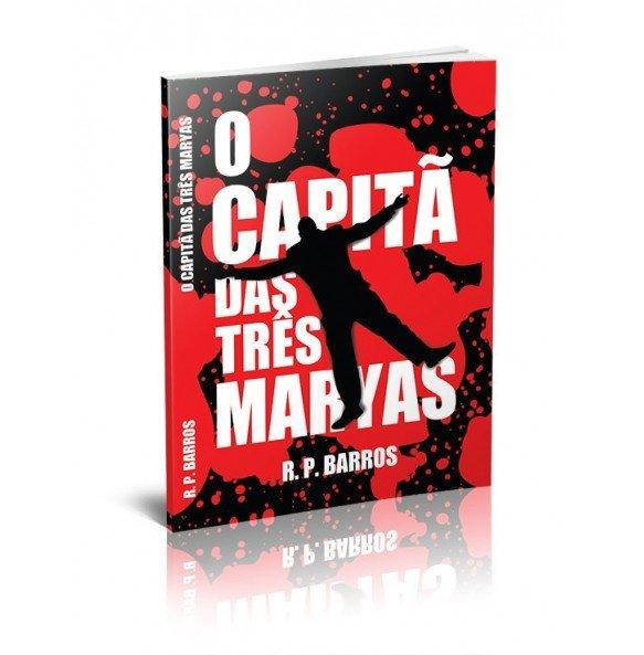 O CAPITÃ DAS TRÊS MARYAS