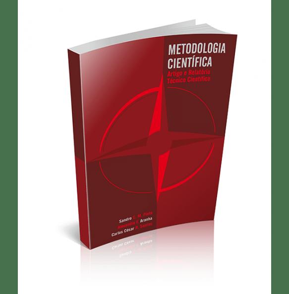 METODOLOGIA CIENTÍFICA Artigo e Relatório Técnico Científico