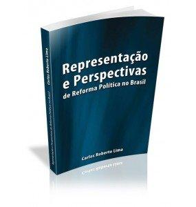 REPRESENTAÇÃO E PERSPECTIVAS de Reforma Política no Brasil