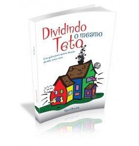 DIVIDINDO O MESMO TETO