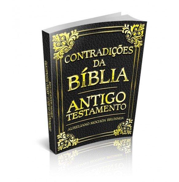 CONTRADIÇÕES DA BÍBLIA – ANTIGO TESTAMENTO