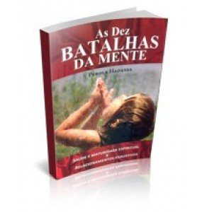 AS DEZ BATALHAS DA MENTE