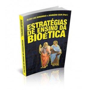 ESTRATÉGIAS DE ENSINO DA BIOÉTICA